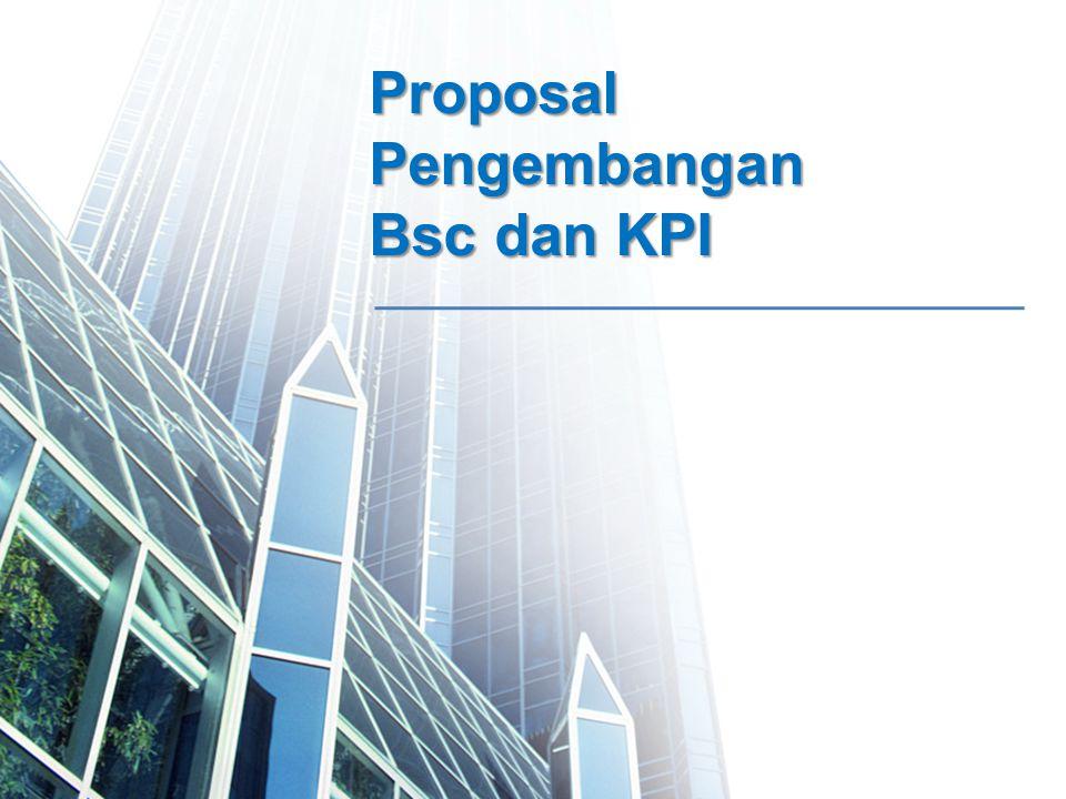 Proposal Pengembangan Bsc dan KPI