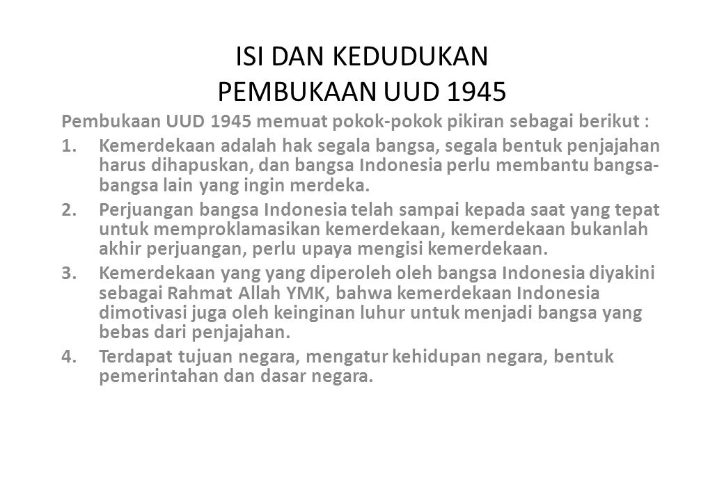 ISI DAN KEDUDUKAN PEMBUKAAN UUD 1945
