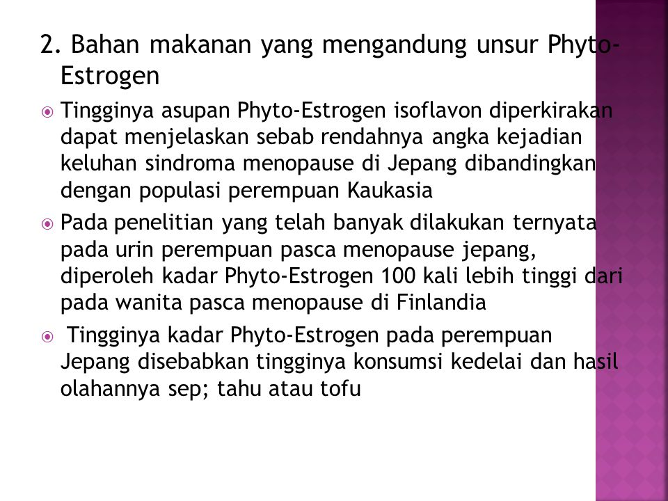 2. Bahan makanan yang mengandung unsur Phyto- Estrogen