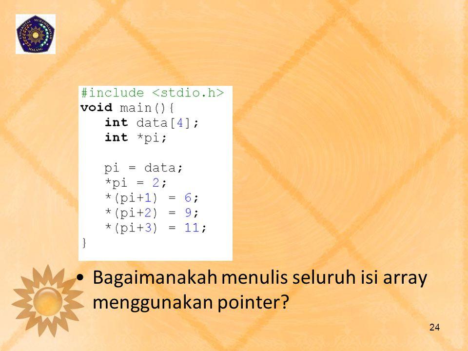 Bagaimanakah menulis seluruh isi array menggunakan pointer