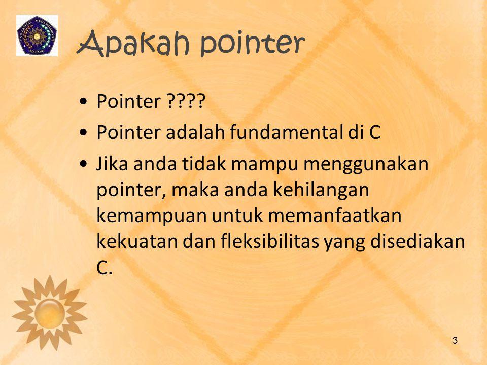 Apakah pointer Pointer Pointer adalah fundamental di C