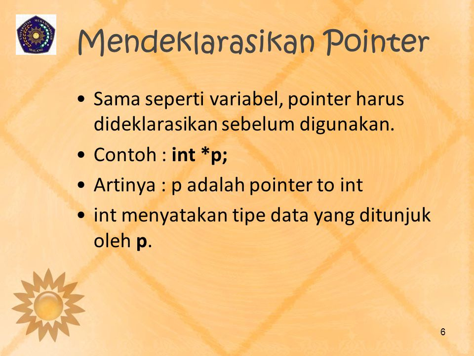 Mendeklarasikan Pointer