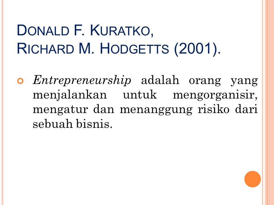 Donald F. Kuratko, Richard M. Hodgetts (2001).