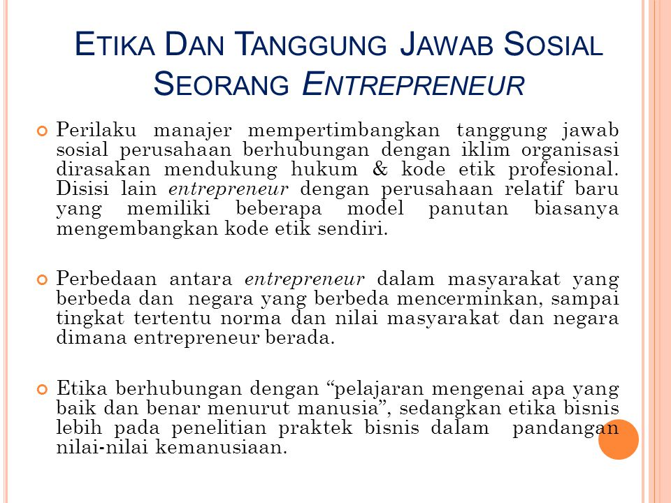 Etika Dan Tanggung Jawab Sosial Seorang Entrepreneur