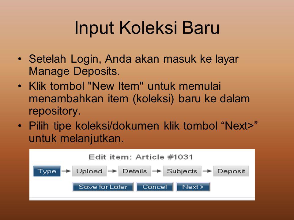 Input Koleksi Baru Setelah Login, Anda akan masuk ke layar Manage Deposits.