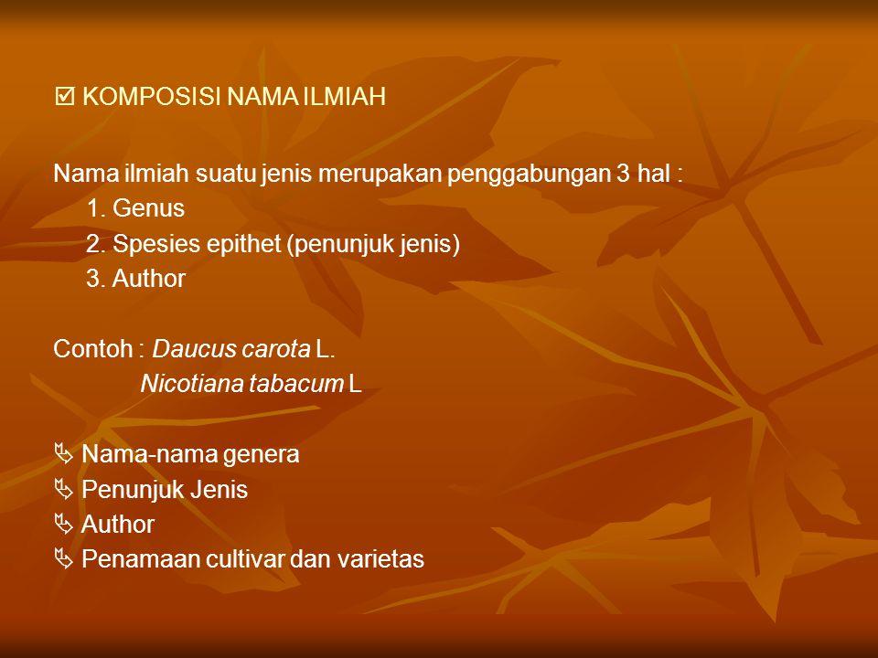  KOMPOSISI NAMA ILMIAH