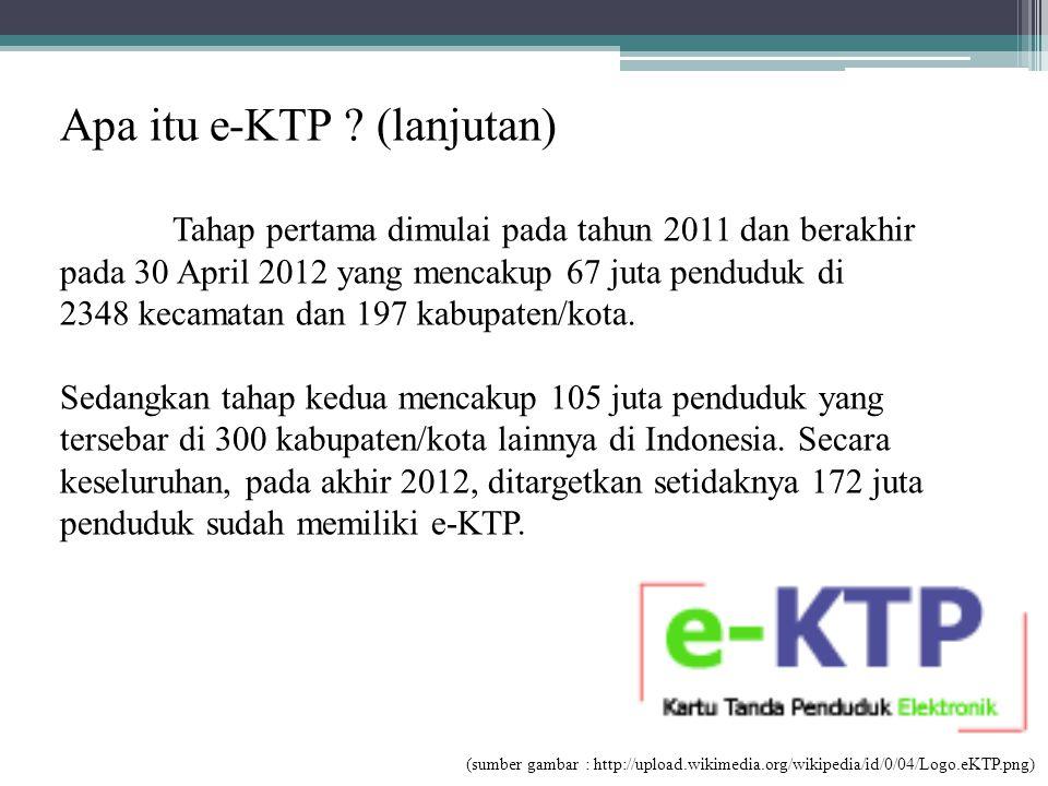 Apa itu e-KTP (lanjutan)
