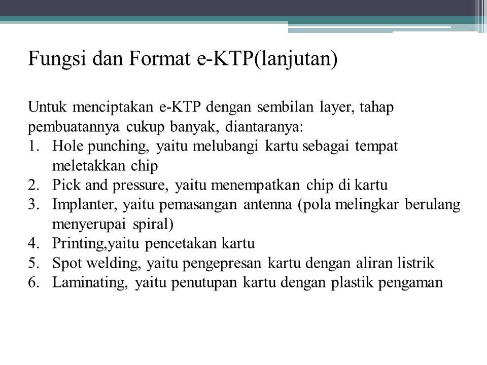 Fungsi dan Format e-KTP(lanjutan)