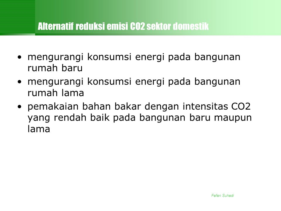 Alternatif reduksi emisi CO2 sektor domestik
