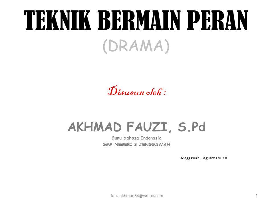 TEKNIK BERMAIN PERAN (DRAMA)