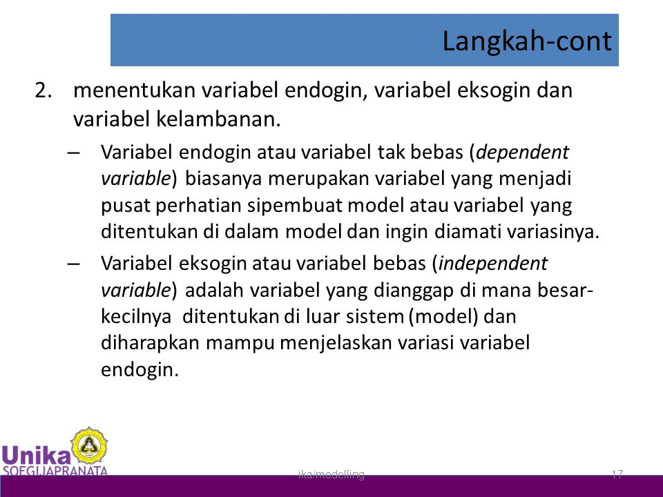 Langkah-cont menentukan variabel endogin, variabel eksogin dan variabel kelambanan.