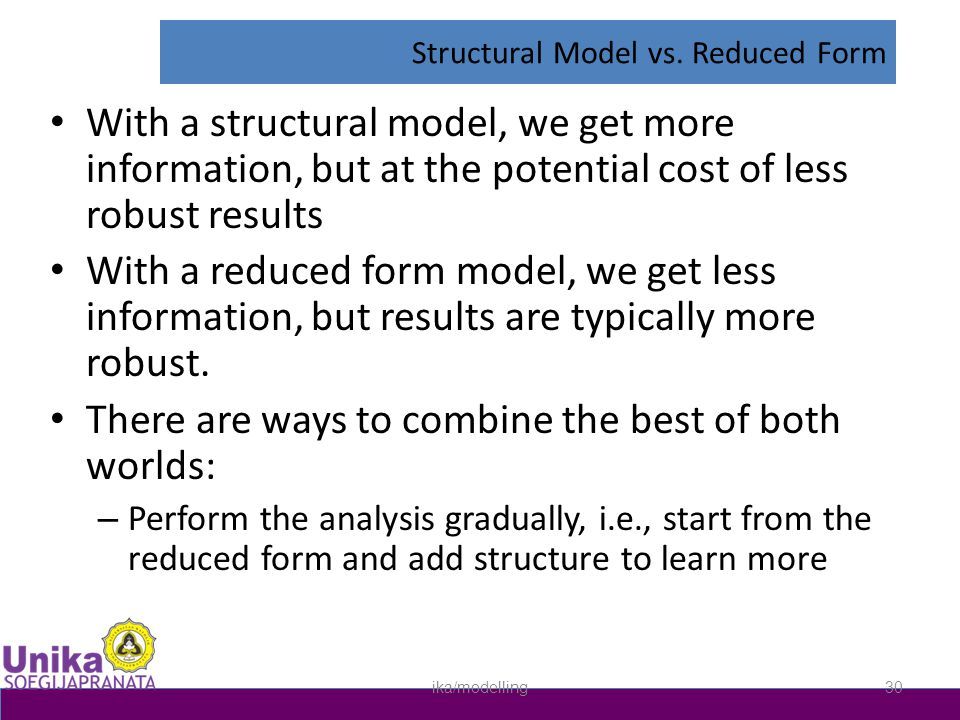 Structural Model vs. Reduced Form