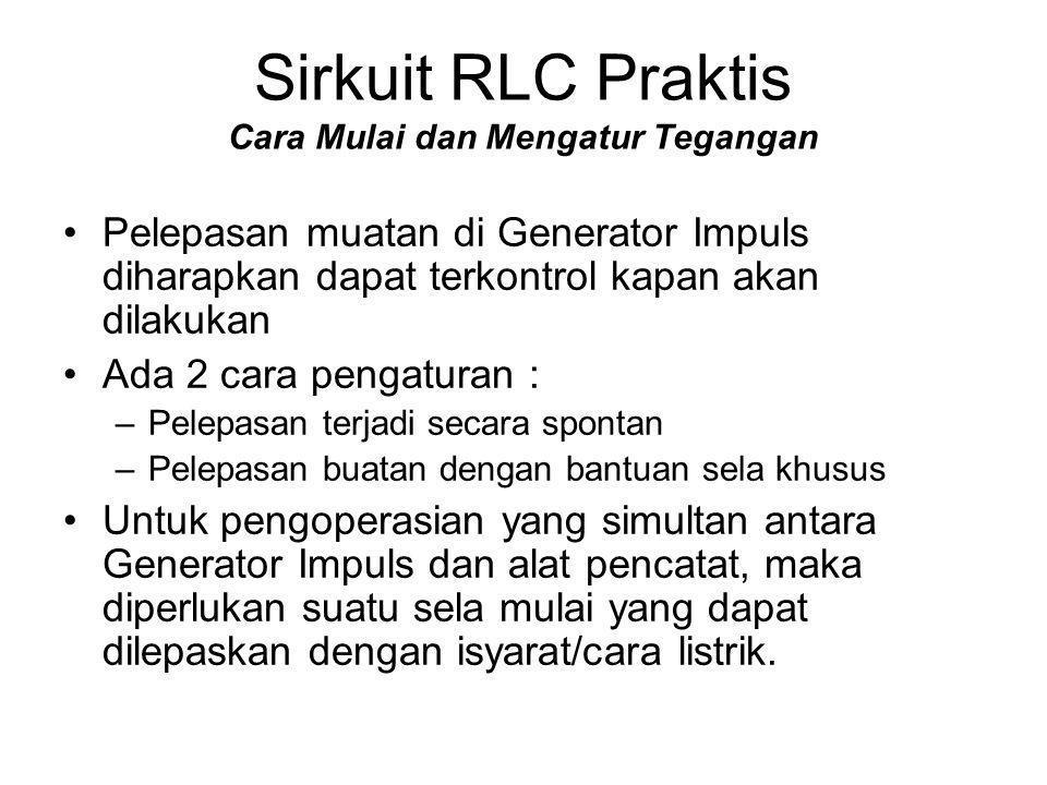 Sirkuit RLC Praktis Cara Mulai dan Mengatur Tegangan