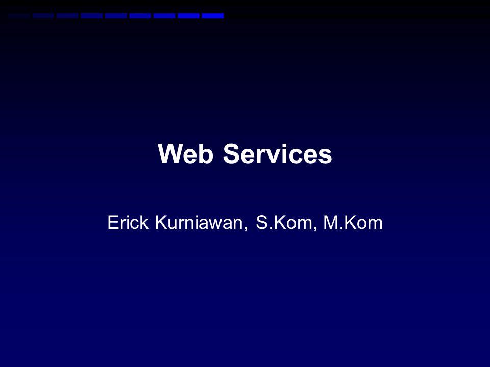 Erick Kurniawan, S.Kom, M.Kom