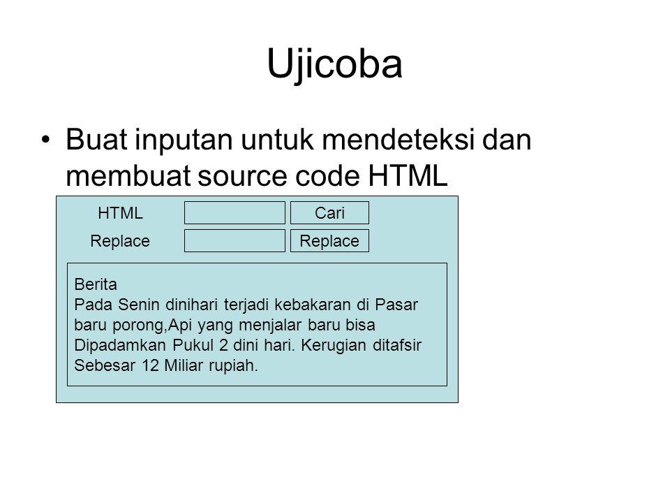 Ujicoba Buat inputan untuk mendeteksi dan membuat source code HTML