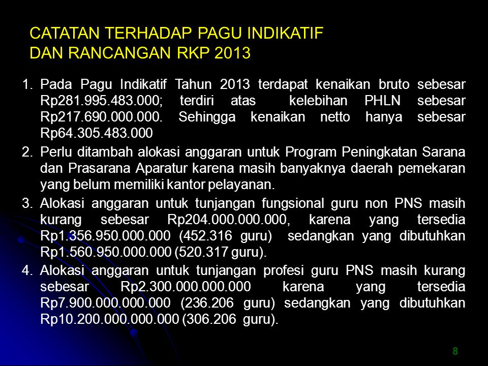 CATATAN TERHADAP PAGU INDIKATIF DAN RANCANGAN RKP 2013