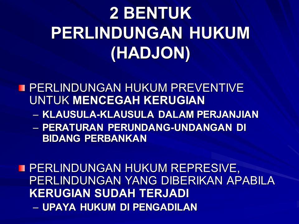 2 BENTUK PERLINDUNGAN HUKUM (HADJON)