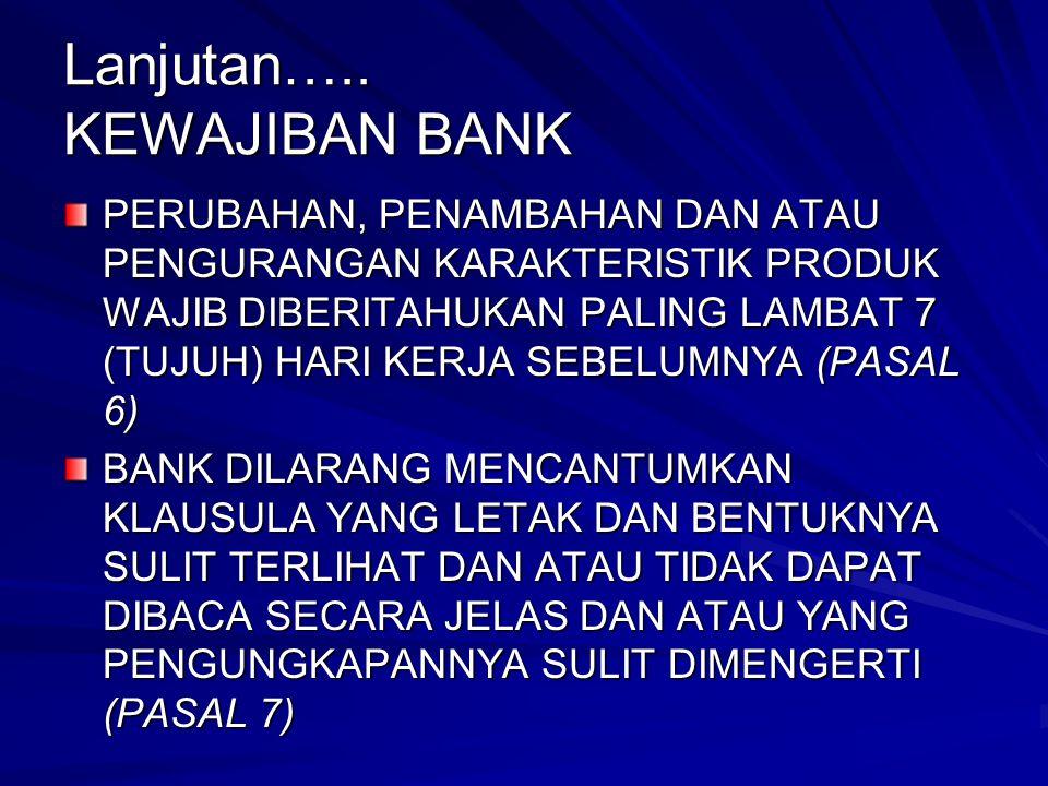 Lanjutan….. KEWAJIBAN BANK