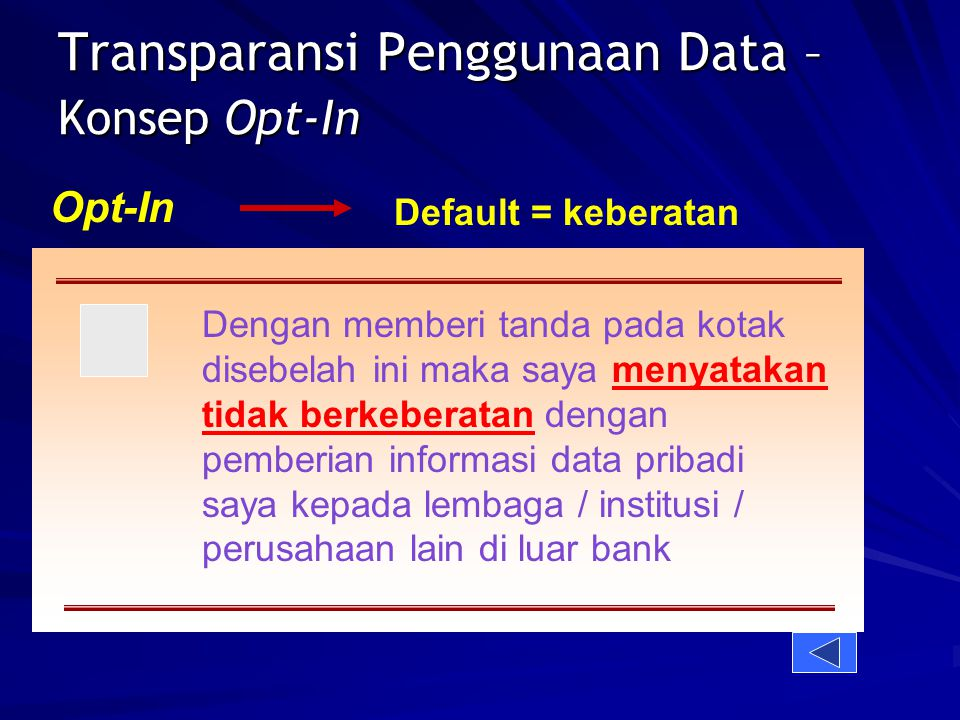Transparansi Penggunaan Data – Konsep Opt-In