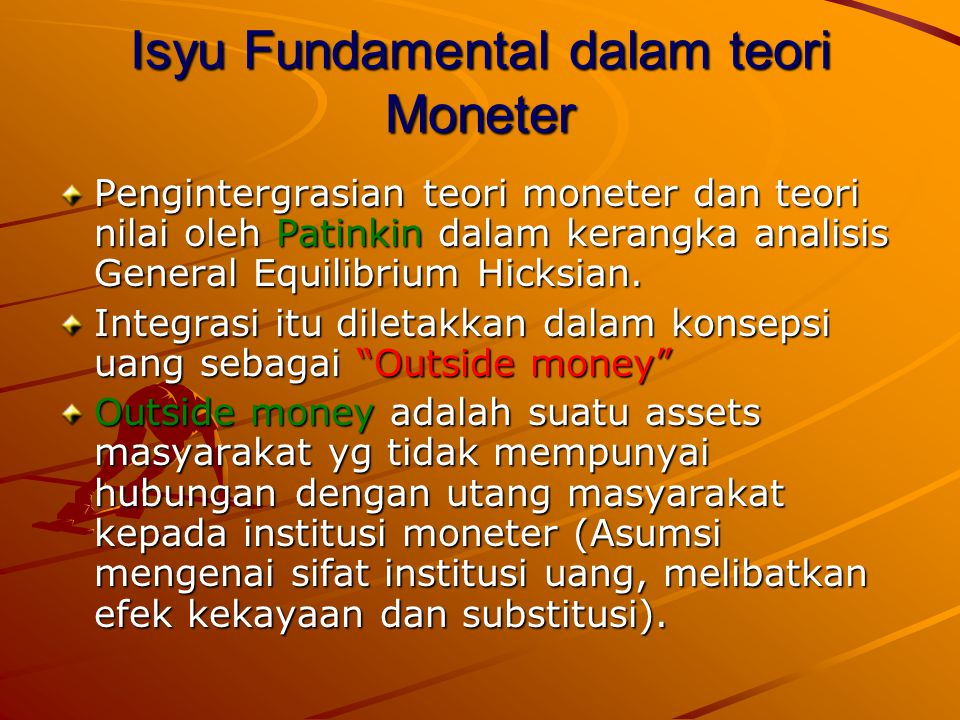 Isyu Fundamental dalam teori Moneter