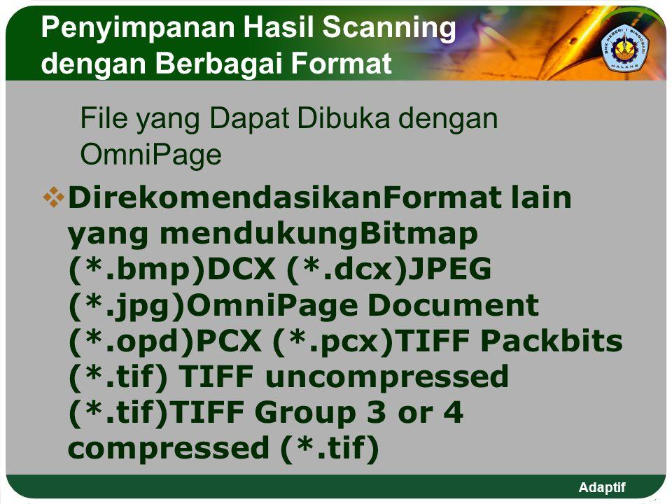Penyimpanan Hasil Scanning dengan Berbagai Format