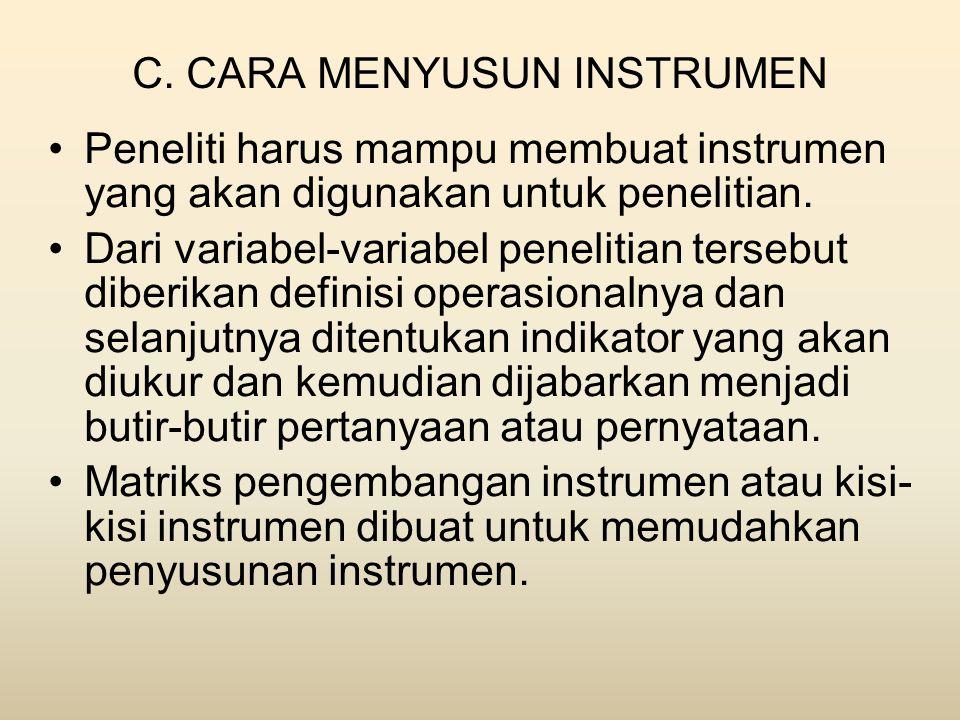 C. CARA MENYUSUN INSTRUMEN