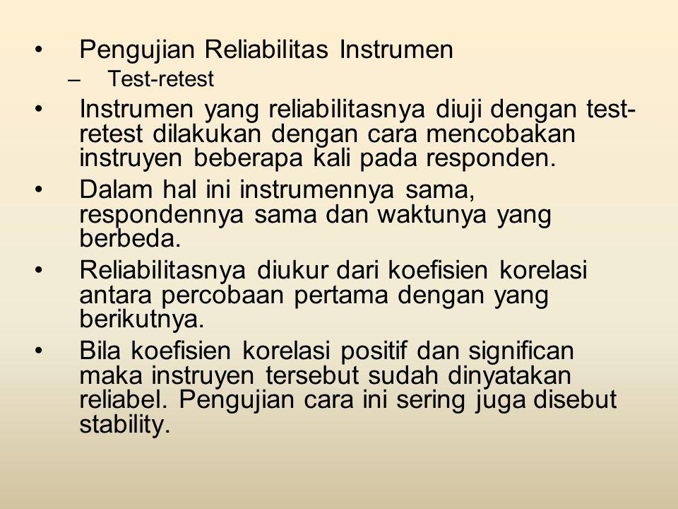 Pengujian Reliabilitas Instrumen