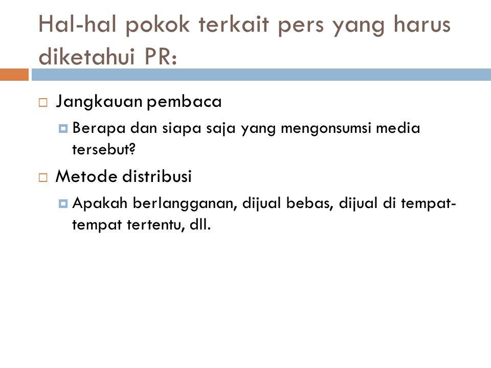 Hal-hal pokok terkait pers yang harus diketahui PR: