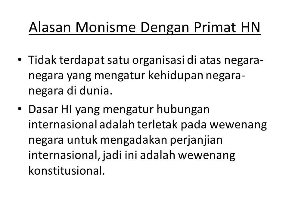 Alasan Monisme Dengan Primat HN