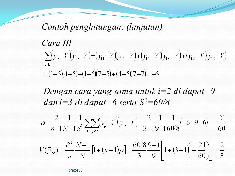 Contoh penghitungan: (lanjutan) Cara III