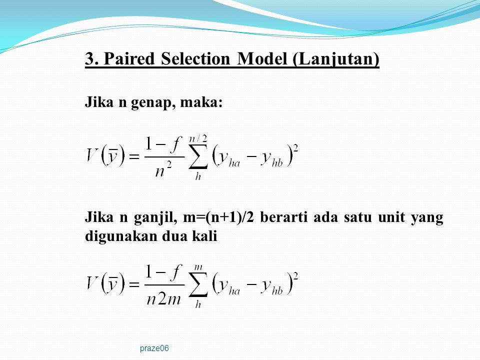 3. Paired Selection Model (Lanjutan)
