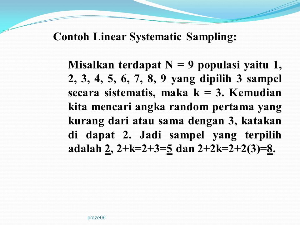 Contoh Linear Systematic Sampling: