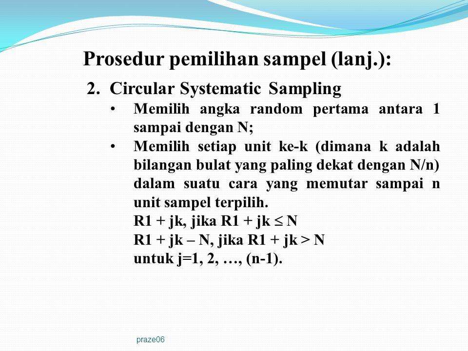 Prosedur pemilihan sampel (lanj.):
