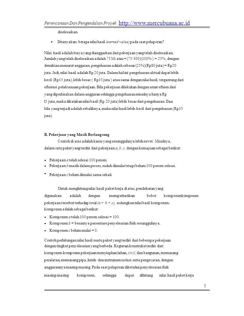 http://www.mercubuana.ac.id Perencanaan Dan Pengendalian Proyek