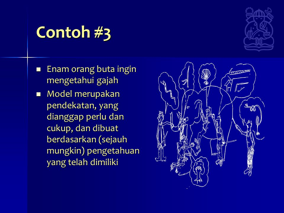 Contoh #3 Enam orang buta ingin mengetahui gajah