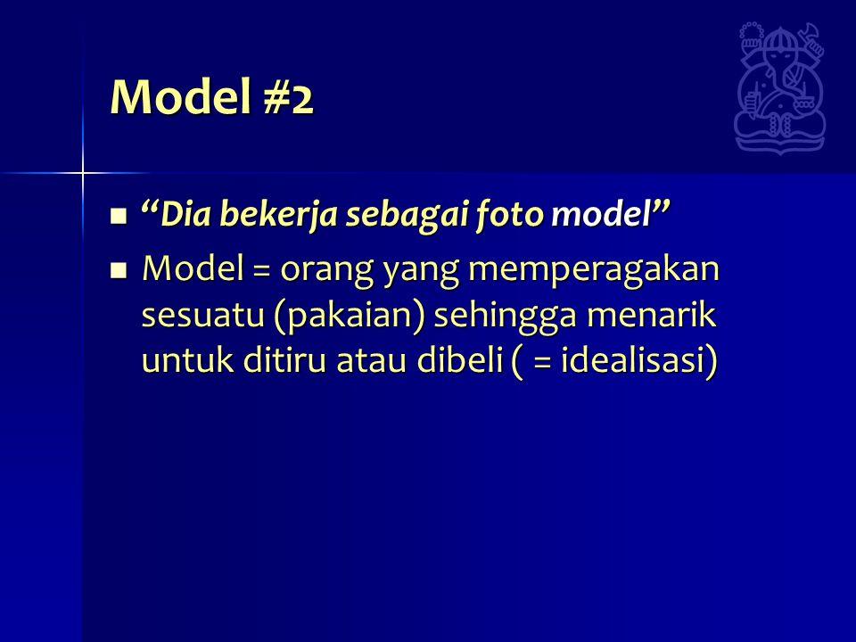 Model #2 Dia bekerja sebagai foto model