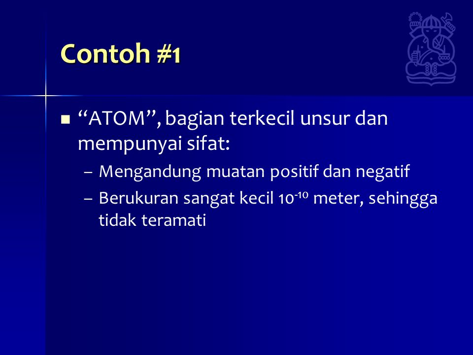 Contoh #1 ATOM , bagian terkecil unsur dan mempunyai sifat: