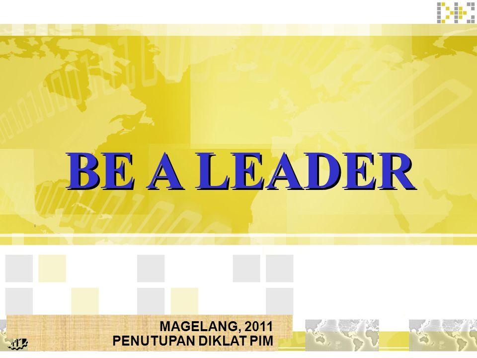 BE A LEADER MAGELANG, 2011 PENUTUPAN DIKLAT PIM