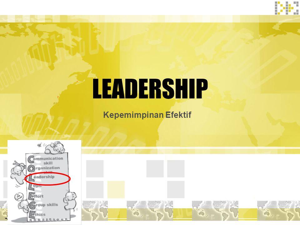 LEADERSHIP Kepemimpinan Efektif