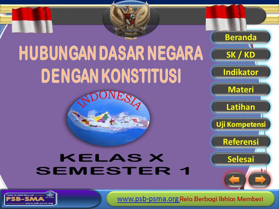 HUBUNGAN DASAR NEGARA DENGAN KONSTITUSI INDONESIA KELAS X SEMESTER 1