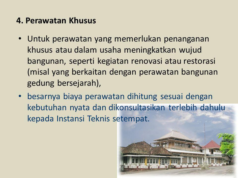 4. Perawatan Khusus