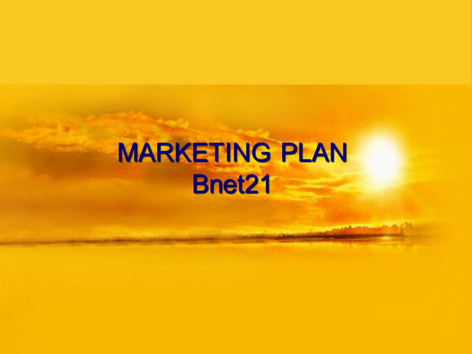 MARKETING PLAN Bnet21