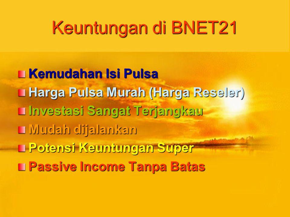 Keuntungan di BNET21 Kemudahan Isi Pulsa