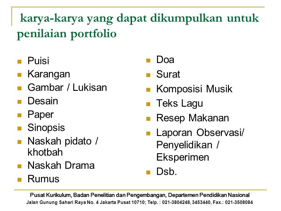 karya-karya yang dapat dikumpulkan untuk penilaian portfolio