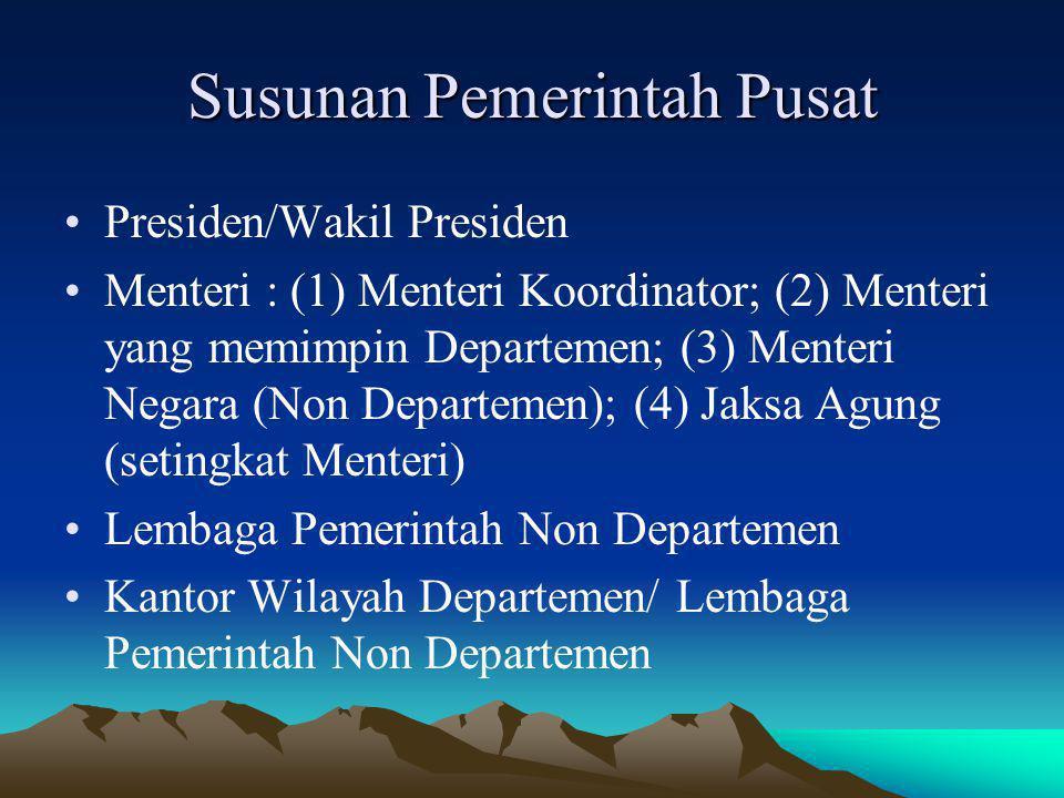 Susunan Pemerintah Pusat