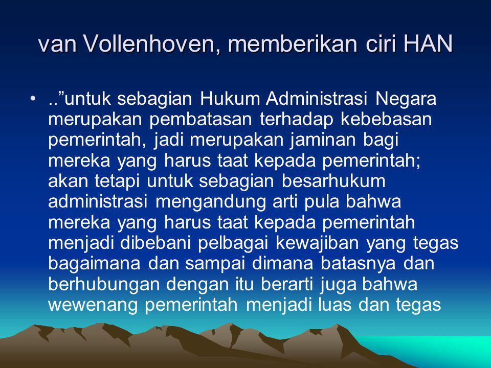 van Vollenhoven, memberikan ciri HAN