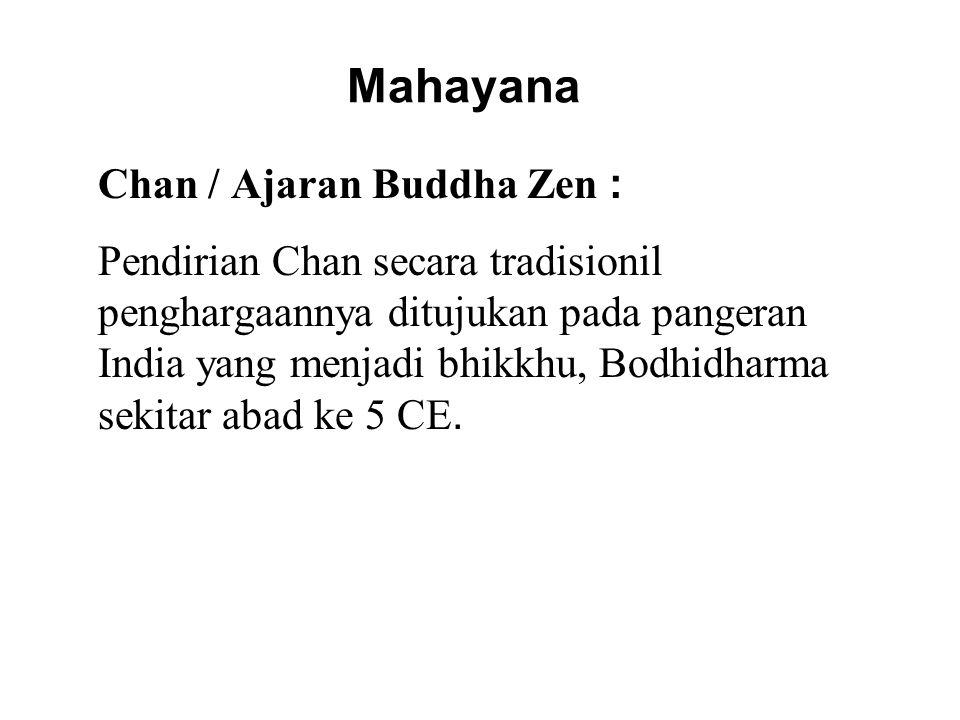 Mahayana Chan / Ajaran Buddha Zen :