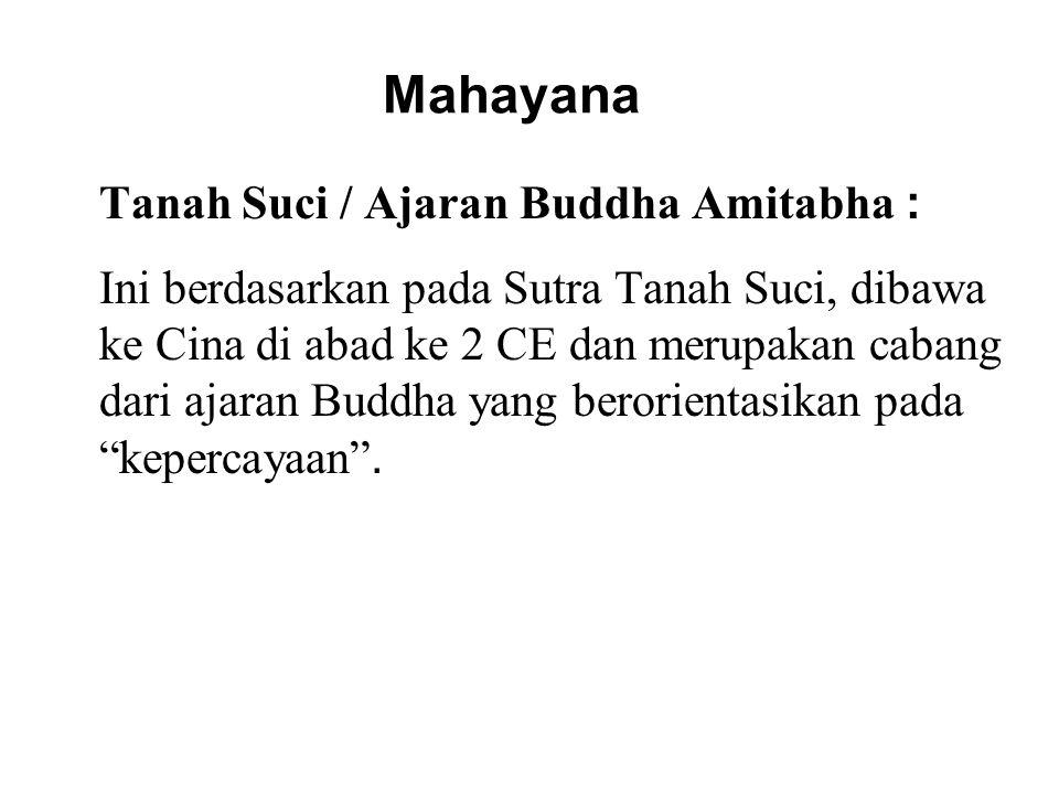 Mahayana Tanah Suci / Ajaran Buddha Amitabha :