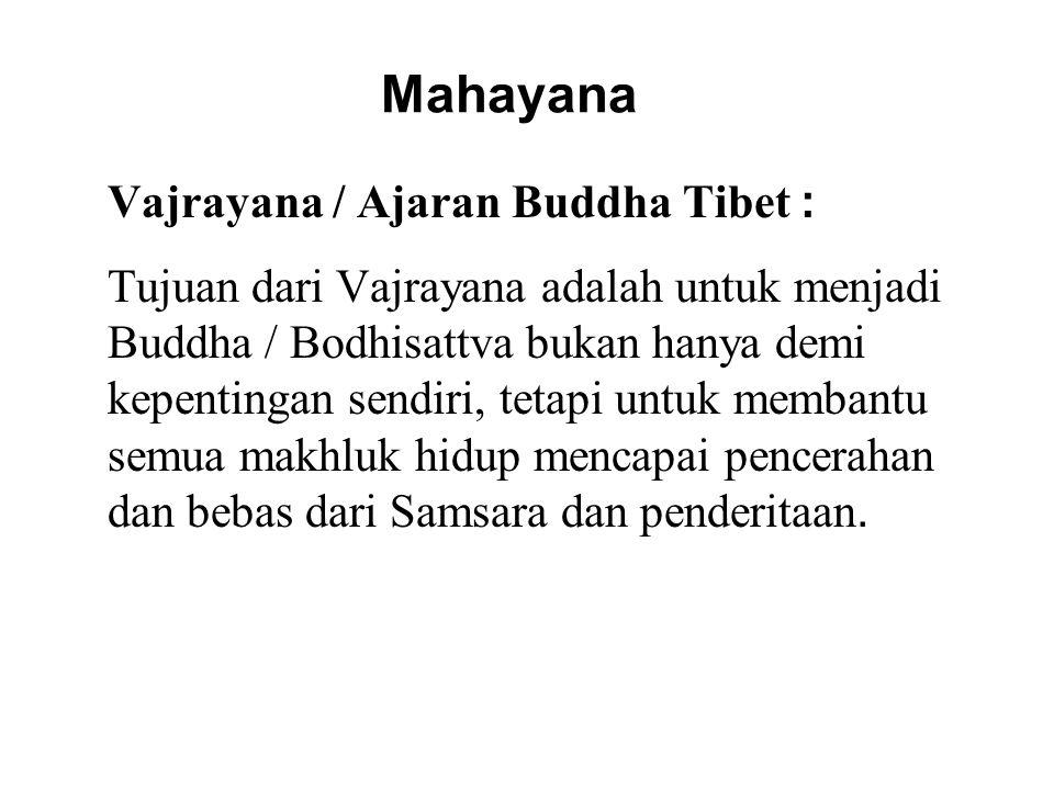 Mahayana Vajrayana / Ajaran Buddha Tibet :