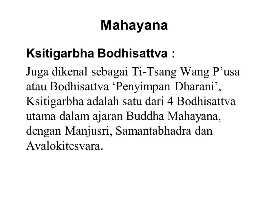 Mahayana Ksitigarbha Bodhisattva :